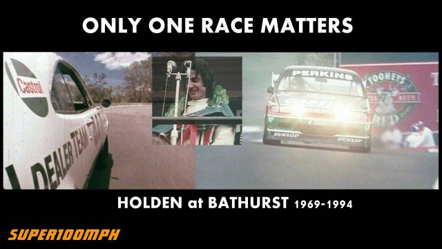 ONLY ONE RACE MATTERS Holden at Bathurst 1969-1994