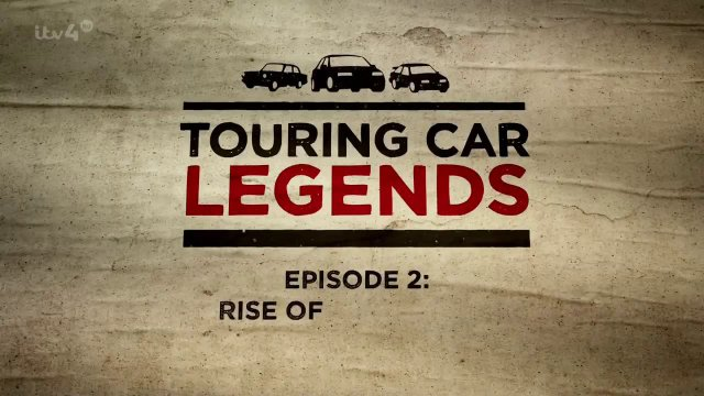 BTCC Touring Car Legends Documentary Part 2