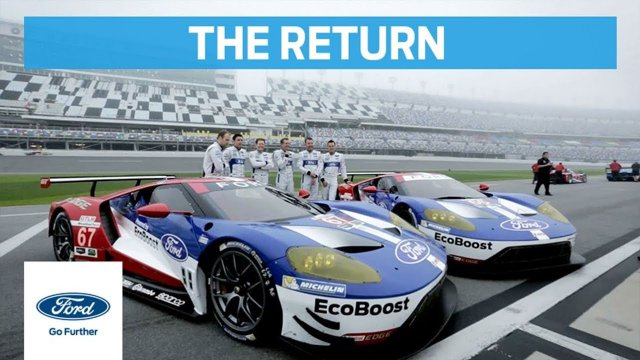 Ford GT: The Return to Le Mans (Full Documentary) | Ford